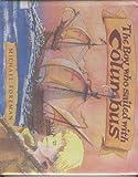 The Boy Who Sailed with Columbus, Michael Foreman, Richard Seaver, 1559701781
