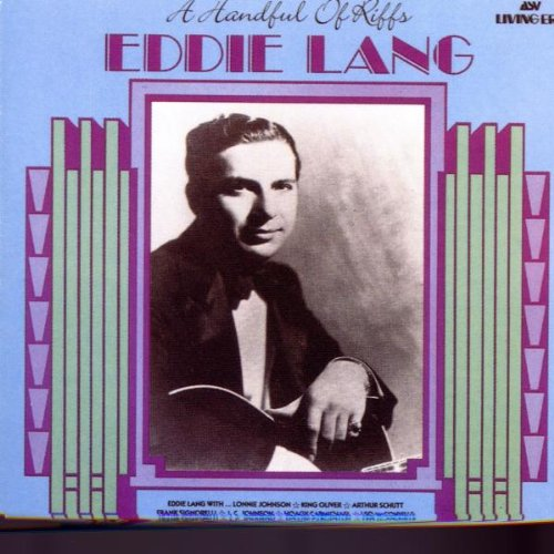 Eddie Lang Guitarist A Handful of Riffs