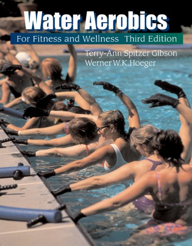 Water Aerobics for Fitness and Wellness (The Wadsworth Activities Series)