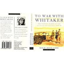 To War with Whitaker: Wartime Diaries of the Countess of Ranfurly, 1939-45