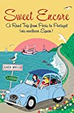 img - for Sweet Encore: A Road Trip from Paris to Portugal (Tout Sweet) book / textbook / text book