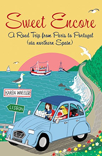 Sintra Series (Sweet Encore: A Road Trip from Paris to Portugal, via northern Spain (Tout Sweet Book 4))