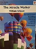 Miracle Worker Teacher Guide, Novel Units, Inc. Staff, 1561371831