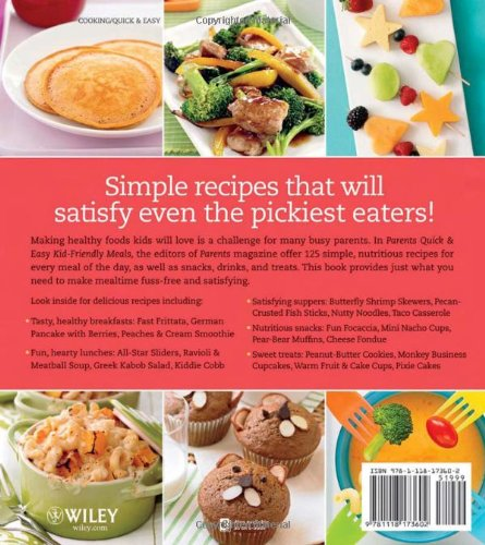 Parents Magazine Quick & Easy Kid-Friendly Meals: 125 Recipes Your Whole Family Will Love (Better Homes and Gardens Cooking) (Better Homes and Gardens Crafts)