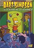 Bart Simpson, Tome 6 : Le pitre de la classe