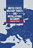img - for United States Military Forces and Installations in Europe (SIPRI Monograph Series) book / textbook / text book