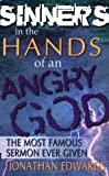 Sinners in the Hands of an Angry God, Jonathan Edwards, 0883684152
