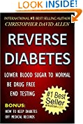REVERSE DIABETES - LOWER BLOOD SUGAR TO NORMAL - BE DRUG FREE - END TESTING - BONUS