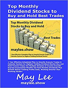 Top Monthly Dividend Stocks To Buy And Hold Best Trades May Lee