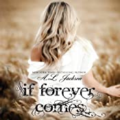 If Forever Comes: The Regret Series | A. L. Jackson