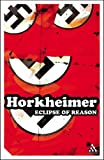 Eclipse of Reason, Horkheimer, Max, 0826477933