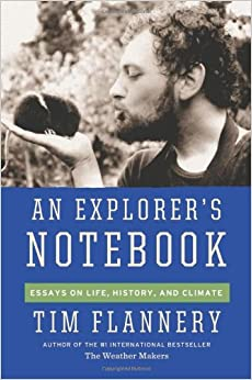 Book An Explorer's Notebook: Essays on Life, History and Climate