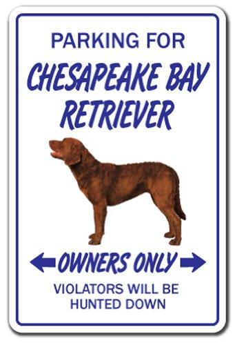 Chesapeake Bay Retriever Aluminum Sign Dog pet Parking Hunting Hunt Vet Breeder | Indoor/Outdoor | 10