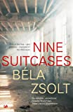 Front cover for the book Nine Suitcases by Bela Zsolt