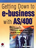 Getting down to e-Business with AS/400, Bob Cancilla, 1583470107