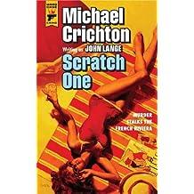 Scratch One (Hard Case Crime) by Michael Crichton writing as John Lange ( 2013 ) Paperback