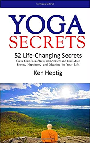 Yoga Secrets: 52 Life-Changing Secrets: Calm Your Pain