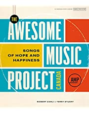 The Awesome Music Project Canada: Songs of Hope and Happiness