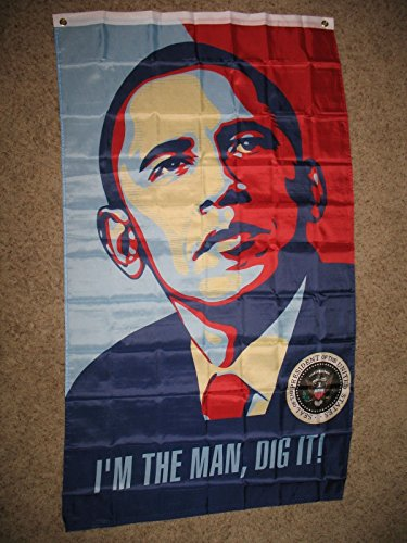ALBATROS 3 ft x 5 ft Obama Iinm The Man, Dig It Flag Flag Banner Brass Grommets for Home and Parades, Official Party, All Weather Indoors Outdoors