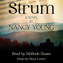 Strum Audiobook by Nancy Young Narrated by McBride Hunter