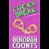 Lucky Break (The Lucky O'Toole Vegas Adventure Series Book 6)