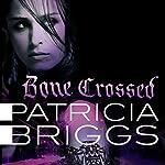 Bone Crossed | Patricia Briggs