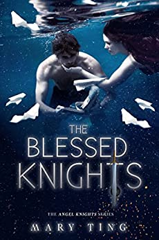The Blessed Knights (The Angel Knights Series Book 2) by [Ting, Mary]