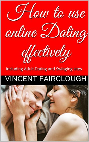 how to use online dating effectively