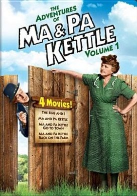 The Adventures of Ma & Pa Kettle Volume 1