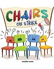 Chairs on Strike: A Funny, Rhyming, Read Aloud Kid's Book For Preschool, Kindergarten, 1st grade, 2nd grade, 3rd grade, or Early Readers