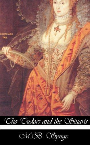 The Tudors and the Stuarts (Illustrated Edition)