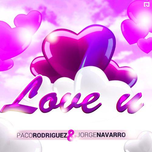 Amazon.com: Love U: Paco Rodriguez & Jorge Navarro: MP3