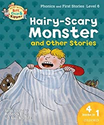Oxford Reading Tree Read With Biff, Chip, and Kipper: Hairy-scary Monster & Other Stories: Level 6 Phonics and First Stories (Read With Biff Chip & Kipper)
