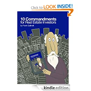 10 Commandments for Real Estate Investors Frank Gallinelli