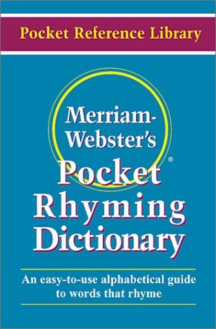 Merriam-Webster's Pocket Rhyming Dictionary (January - Websters Pocket Rhyming Dictionary