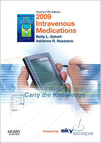 2009 Intravenous Medications-CD-ROM PDA Software, 25e