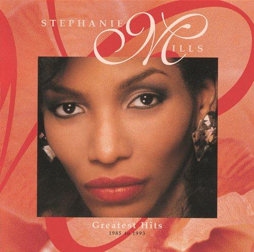 Stephanie Mills Greatest Hits: 1985-1993