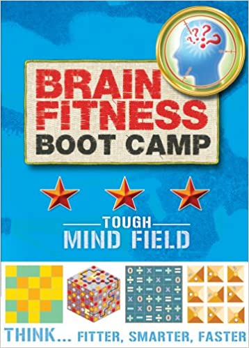 Brain Fitness Boot Camp: Tough: Mind Field