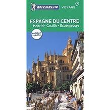 Espagne du Centre : Madrid, Castille, Estrémadure- Guide vert N.