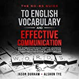 The No-BS Guide to English Vocabulary and Effective