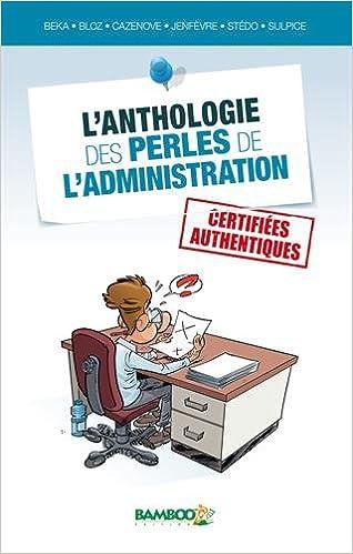 Livres gratuits L'anthologie des perles de l'administration pdf, epub