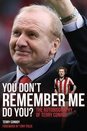 You Don't Remember Me, Do You?: The Autobiography of Terry Conroy by Terry Conroy