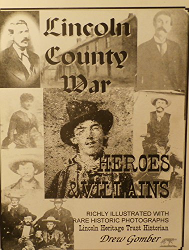 Lincoln County war: Heroes and villains