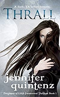 Thrall by Jennifer Quintenz ebook deal
