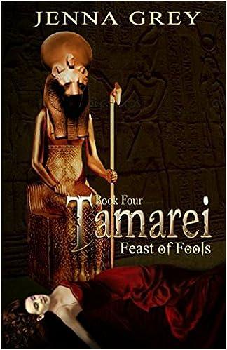 Feast of Fools (Tamarei Book 4)