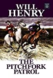 The Pitchfork Patrol, Will Henry, 1602850089