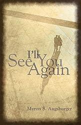 I'll See You Again!