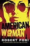 American Woman, Robert Pobi, 1477818219