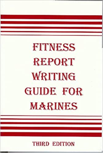Fitness Report Writing Guide For Marines Douglas L Drewry Amazon