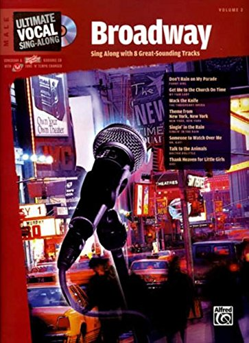 Download Ultimate Vocal Sing-Along Broadway: Male Voice, Book & Enhanced CD ebook